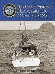International Game Fish Association - A History of the IGFA